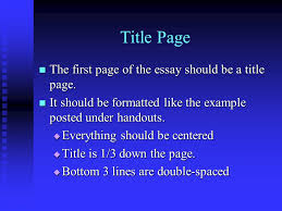 five paragraph essay format for a persuasive essay the components title page the first page of the essay should be a title page