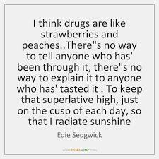 Edie Sedgwick Quotes Edie Sedgwick Quotes StoreMyPic 99