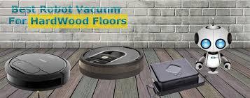 best robot vacuum cleaner for hardwood floors