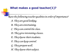 how to be a good teacher what makes a good teacher ppt video  what makes a good teacher 1