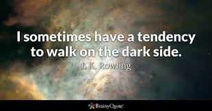 Dark Quotes Fascinating Dark Quotes BrainyQuote