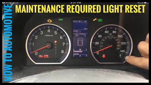 2007 Honda Crv Wrench Light How To Reset The Maintenance Light On A 2007 2012 Honda Cr V