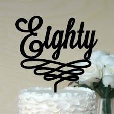 80th 80 Eighty Birthday Cake Topper With Decorate Swirl Acrylic