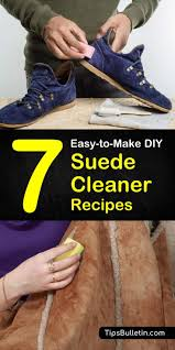 try these 7 natural diy suede cleaner tips on how to remove stains on your suede