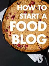 Recipe Writer App How To Start A Food Blog Step By Step Cookie And Kate
