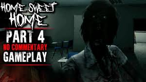 Home Sweet Home Gameplay - Part 4 - Walkthrough (No Commentary) - YouTube