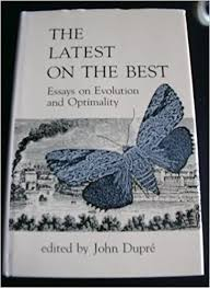 the latest on the best essays on evolution and opti ty john the latest on the best essays on evolution and opti ty john dupratildecopy 9780262040907 com books
