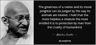 Mahatma Gandhi quote: The greatness of a nation and its moral ...