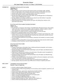 Below a list of qualities for the resume was presentable, you need to learn how to present themselves nicely. Plant Quality Manager Resume Samples Velvet Jobs