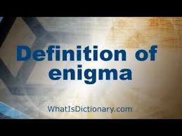 what is enigma define enigma definition meaning  what is enigma define enigma definition meaning whatisdictionary com
