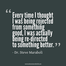 "Thought Quotes Inspiration Quote By Steve Maraboli ""Every Time I Thought I Was Being Rejected"