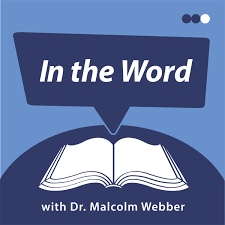 In the Word with Malcolm Webber