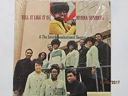 Myrna Summers & The Interdenominational Singers, Myrna Summers - Tell It  Like It Is [VINYL LP] - Amazon.com Music