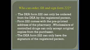 form 222 dea rxschool episode 16 how to order c ii drugs using the dea form 222