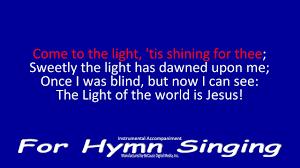 The Light Of The World Is Jesus Lyrics The Light Of The World Is Jesus