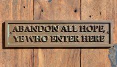 abandon all hope ye who enter here funny door sign old style sign cast bronze resin plaque for office work bedroom door wall sign