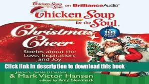 Download Chicken Soup For The Soul Christmas Cheer 40 Stories Fascinating Love Inspiration Pics Download