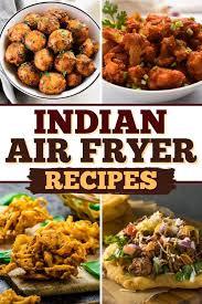 20 best indian air fryer recipes