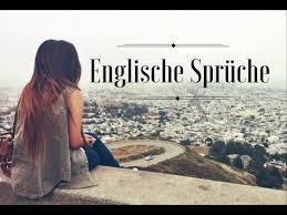 Englische Sprüche übersetzung English Sayings German