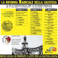 19-20-21 giugno su Radio Radicale dalle ore 15 LA RIFORMA RADICALE DELLA  GIUSTIZIA
