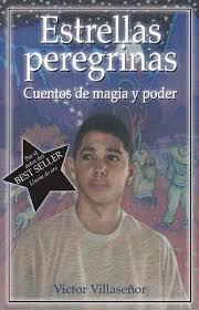 best victor villase atilde plusmn or images books memoirs and estrellas peregrinas cuentos de magia y poder by victor villaseatildeplusmnor