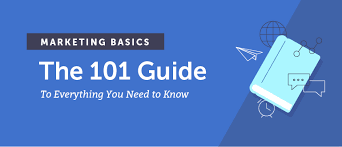 Basics At A Glance Chart Marketing Basics The 101 Guide To Everything You Need To Know