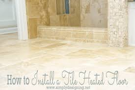 heated tile floors in bathrooms. how to install heated tile flooring floors in bathrooms