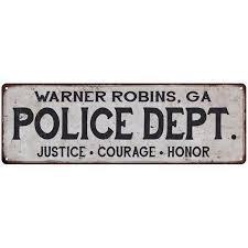 Walmart Warner Robins Warner Robins Ga Police Dept Home Decor Metal Sign Gift 6x18 206180012461