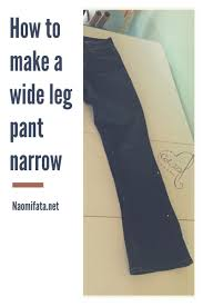 Make Pants Altering Pants How To Make The Leg Narrower Sewing Pants