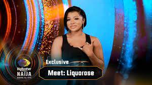Meet Liquorose – BBNaija
