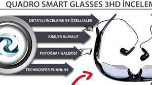 Quadro Smart Glasses 3hd Akıllı Gözlük İnceleme - Haberler