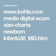 Www Kohls Com Media Digital Ecom Size Charts Newborn