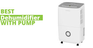 top 5 best dehumidifier with pump 2021