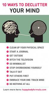 de clutter 10 ways to declutter your mind happy body formula