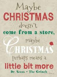the grinch quotes maybe christmas doesn t come from a store.  Doesn Maybe Christmas Doesnu0027t Come From A Store By Summer Snow Art On The Grinch Quotes Doesn T Come From A Store E