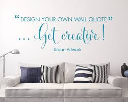Small Picture Design Your Own Wall Quote Custom Made Personalised Wall Vinyl