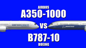 Airbus A350 1000 Vs Boeing 787 10 Which Is Your Favorite