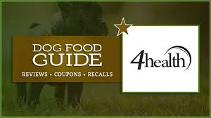 4health Tractor Supply Dog Food 2019 Review Recalls