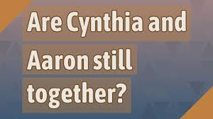 Are Cynthia and Aaron still together? - YouTube