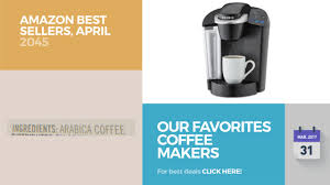 Coffee Machine Deals Our Favorites Coffee Makers Amazon Best Sellers April 2017 Youtube