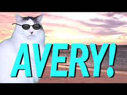 Happy Birthday Avery Happy Birthday Avery Epic Cat Happy Birthday Song Youtube