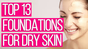 13 best foundations for dry skin 2018