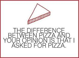 Pizza Quotes Best Pizza Funny Quotes Dump A Day