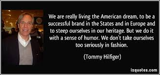Living The American Dream Quotes Best of The American Dream Quotes Best Of We Are Really Living The American