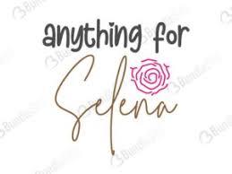 Selena svg cut files for personal project. Selena Cricut Bundlesvg