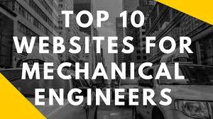 best websites for mechanical engineering students 10 best websites for mechanical engineering students