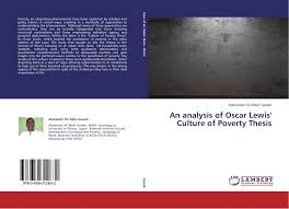 search results for monography of thesis  bookcover of an analysis of oscar lewis culture of poverty thesis