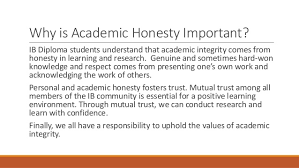 academic honesty in the ib diploma 4 why is academic honesty
