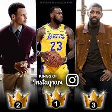 Kings of Instagram: LeBron James, Steph Curry, Kyrie Irving ...