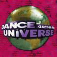 Dance Across the Universe, Vol. 1